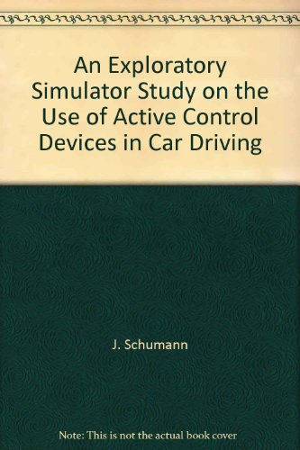An Exploratory Simulator Study on the Use of Active Control Devices in Car Driving