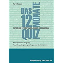 Das 12-Monate-Quiz - Seniorenbeschäftigung: Raten und Erinnern von Januar bis Dezember