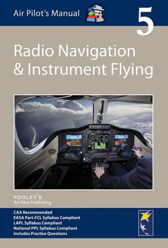 Air Pilot's Manual - Radio Navigation and Instrument Flying (Air Pilots Manual 05) por Shooter Jonathan