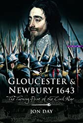 Gloucester and Newbury 1643: The Turning Point of the Civil War
