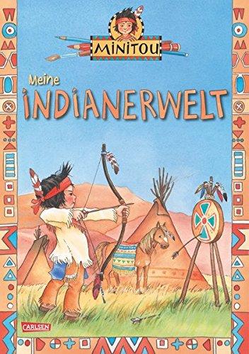 Minitou: Meine Indianerwelt