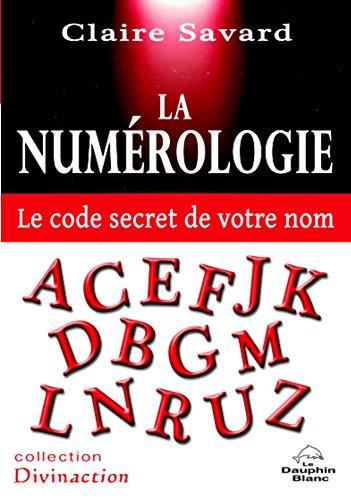 La Numrologie  - Le code secret de votre nom