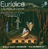 Joan Albert Amargós: Eurídice y los títeres de Caronte