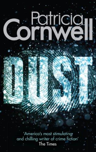 Dust (Scarpetta 21) por Patricia Cornwell
