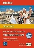 Endlich Zeit für Spanisch – Vokabeltrainer: Die 1.000 wichtigsten Wörter hören, sprechen und verstehen / Paket (Endlich Zeit für Vokabeltrainer)