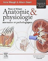 Ross Et Wilson: Anatomie Et Physiologie Normales Et Pathologiques