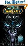 World of Warcraft: Arthas: Rise of th...