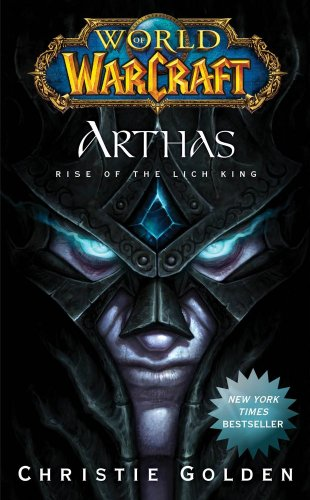 World of Warcraft: Arthas: Rise of the Lich King (World of Warcraft (Pocket Star))