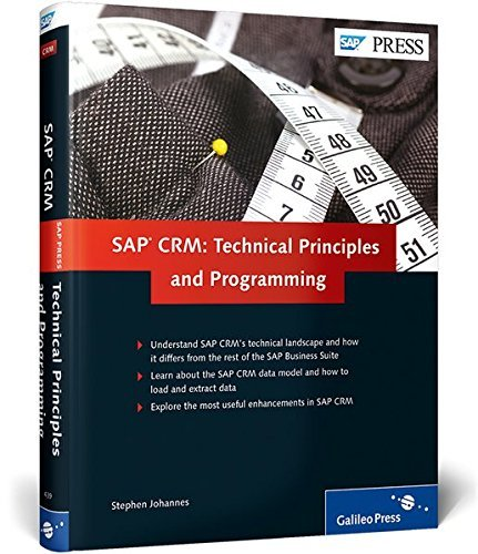 SAP CRM: Technical Principles and Programming by Stephen Johannes (2013-06-15)