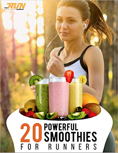 20 Powerful Smoothies For Runners (English Edition)