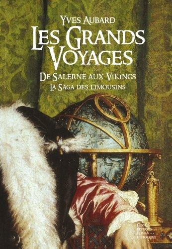 Les Grands Voyages La Saga Des Limousins Tome 3 [Pdf/ePub] eBook