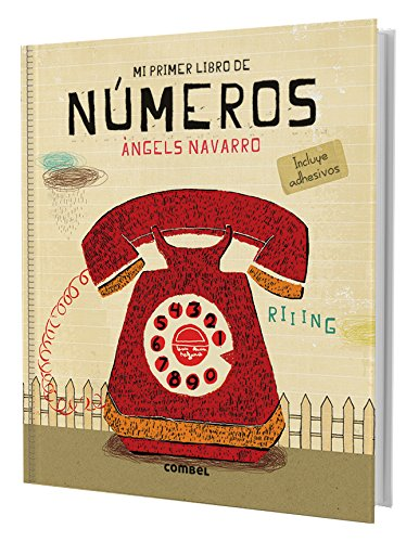 Números (Mi primer libro de...) por Àngels Navarro Simon