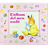 L'àlbum del meu nadó (color rosa) (Catalá - A Partir De 0 Anys - Àlbums Del Nadó)