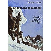 Avalanche et six autres nouvelles