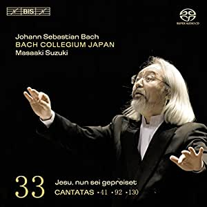 Bach: Cantatas, Vol 33 (BWV 41, 92, 130) /Bach Collegium Japan · Suzuki