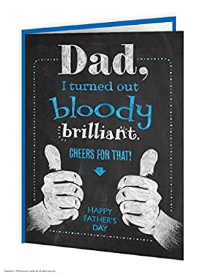 Funny Humorous 'Turned Out Brilliant' Father's Day Greetings Card