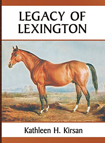 Legacy of Lexington por Kathleen H. Kirsan