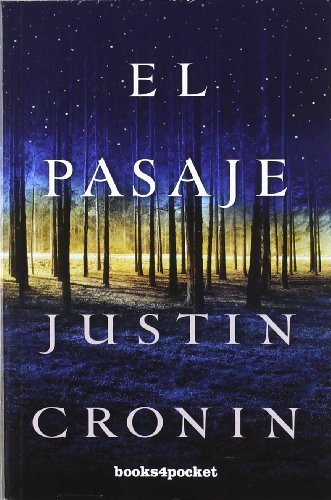 El Pasaje (Books4pocket Narrativa) par Justin Cronin