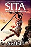 #6: Sita - Warrior of Mithila (Book 2- Ram Chandra Series): An adventure thriller that follows Lady Sita's journey, set in mythological times