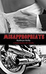 Misappropriate (Death Dwellers MC) (English Edition)