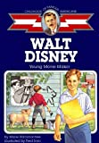 Walt Disney: Young Movie Maker (Childhood of Famous Americans) by Marie Hammontree (1997-06-01)