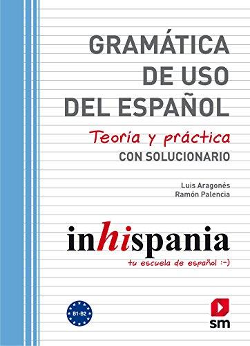 Gramática de uso del Español. B1-B2 (Del De Uso Espanol Gramatica)
