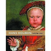 Hans Holbein: 1497/98–1543