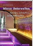Wiener Unterwelten. Künstler,