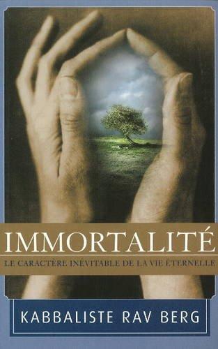 Immortality par Rav Berg