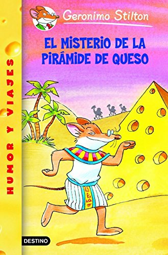 Stilton 17: el misterio de la pirámide de queso (Geronimo Stilton) por Geronimo Stilton