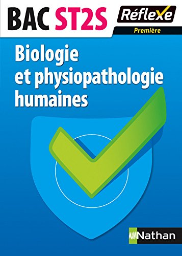 Biologie et physiopathologie humaines - 1re ST2S