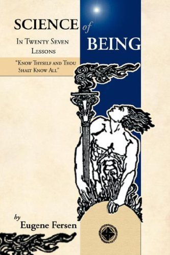 By Fersen, Eugene A. Science of Being in Twenty Seven Lessons (2008) Paperback