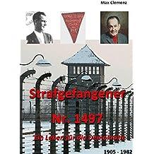 Strafgefangener Nr. 1497: Ein Leben für die Demokratie