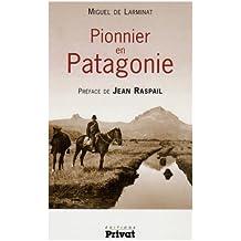 Pionnier en Patagonie