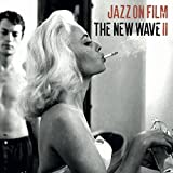 Jazz on Film ?the New Wave II
