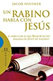 Image de Un rabino habla con Jesús: El libro con el que Benedicto XVI dialoga en Jesús de Nazaret (Ensayo nº 344)