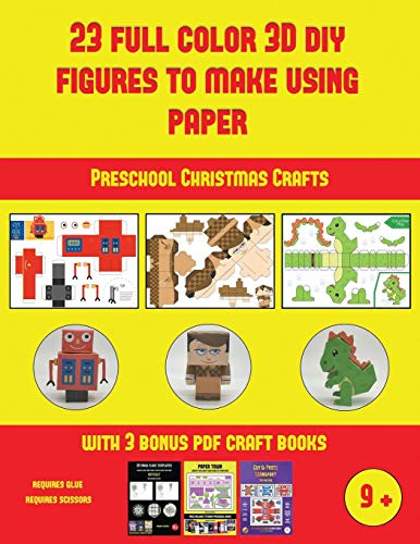 Preschool Christmas Crafts (23 Full Color 3D Figures to Make Using Paper): A great DIY paper craft gift for kids that offers hours of fun