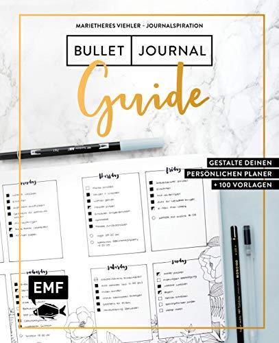 Journalspiration - Bullet-Journal-Guide: Gestalte deinen persönlichen Planer: Plus 100 Vorlagen und Anleitungen als Download