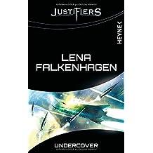 Justifiers: Undercover