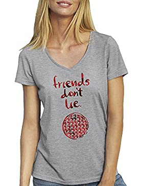 Friends Don't Lie By Stranger Things T-Shirt camiseta Cuello V para la Mujer
