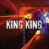 Songtexte von King King - Reaching for the Light