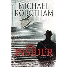Der Insider: Thriller (Joe O'Loughlin und Vincent Ruiz, Band 6)