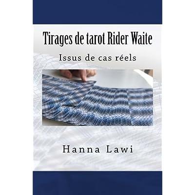 Tirages de tarot Rider Waite: Issus de cas réels