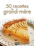 50 recettes de grand-mère