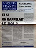 ASPECTS DE LA FRANCE [No 1675] du 30/10/1980 - DEVANT LE TROP PLEIN REPUBLICAIN - ET SI ON RAPPELAIT LE ROI - LA RIVALITE MITTERRAND ROCARD - AU PROFIT DE GISCARD ET DU P C PAR MICHEL FROMENTOUX - LE VOEU DU SYNODE - UNE CHARTE DES DROITS DE LA FAMILLE