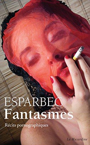 Fantasmes par Esparbec