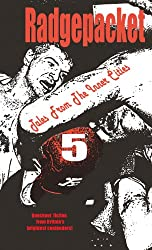 Radgepacket Five: Tales from the Inner Cities (Radgepacket - Modern Fiction anthologies Book 5)