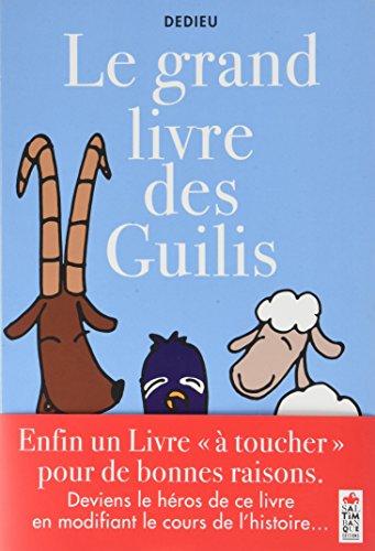 Grand livre des Guilis