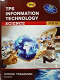 TPS Information Technology (Science) Std. 11th