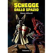 Schegge dallo spazio - volume 1
